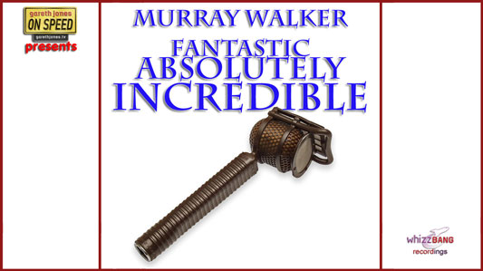 Murray Walker - Fantastic Absolutely Incredible