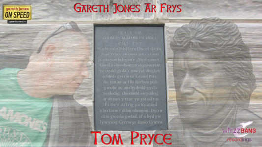 Gareth Jones Ar Fryys - Tom Pryce